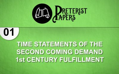 01 Time Statements of the Second Coming Demand First Century Fulfillment