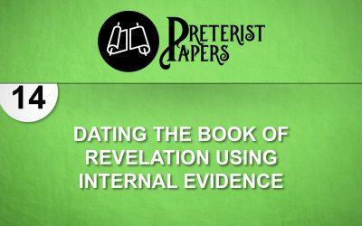 14 Dating the Book of Revelation Using Internal Evidence