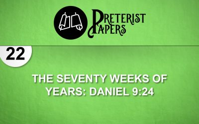 22  The Seventy Weeks of Years  Daniel 9:24