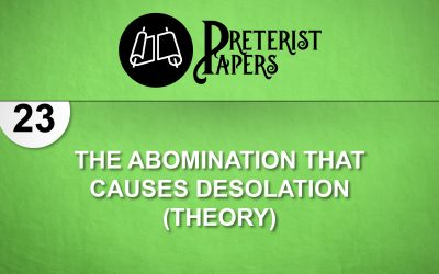 23 The Abomination That Causes Desolation (Theory)  Daniel 9:26-27 YLT
