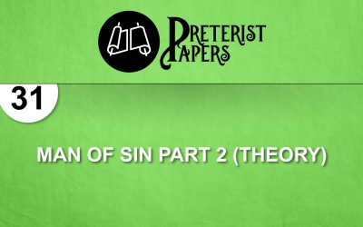 31 Man of Sin part 2 (Theory)