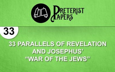 """33 Parallels of Revelation and Josephus' """"War of the Jews"""""""