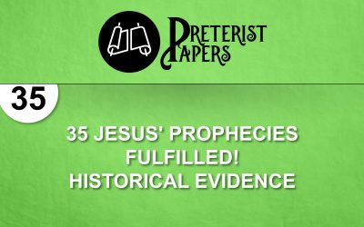 035 – Jesus' Prophecies Fulfilled! Historical Evidence